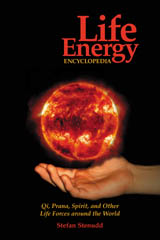 Life Energy Encyclopedia, by Stefan Stenudd.